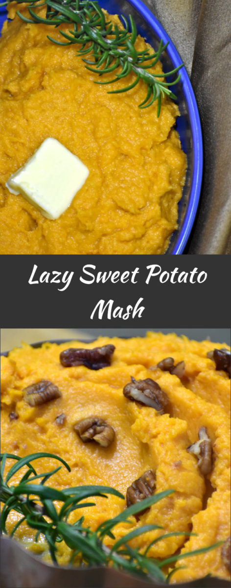 lazy sweet potato mash in a blue bowl with butter with another picture below of mash in metal bowl with rosemary and pecan pieces