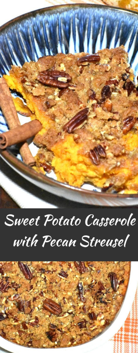 split image with a serving of sweet potato casserole in a blue bowl with two sticks of cinnamon, with another picture of the casserole in a white casserole dish below