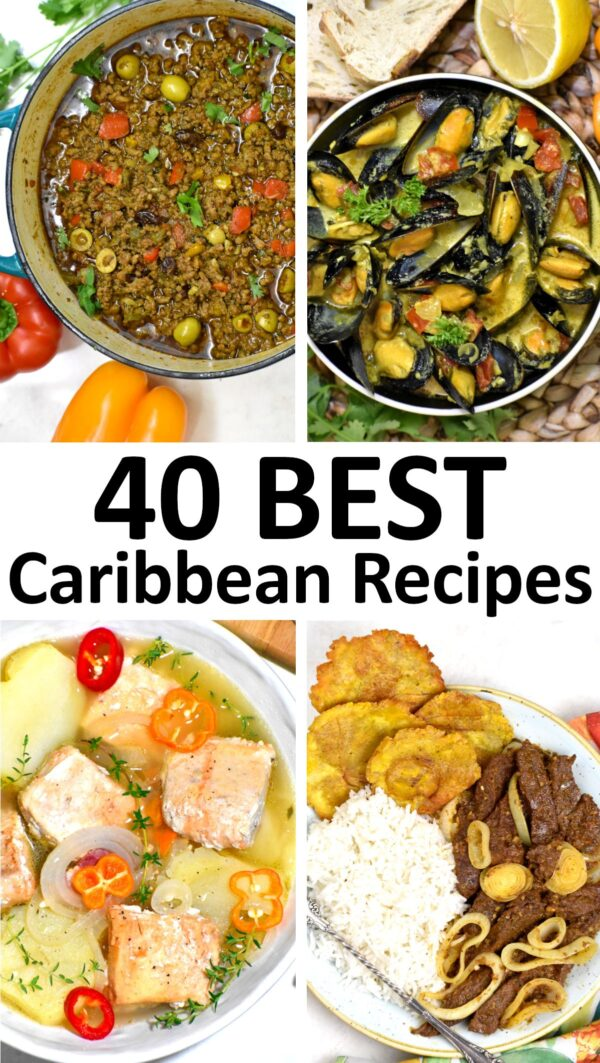 40 BEST Caribbean Recipes