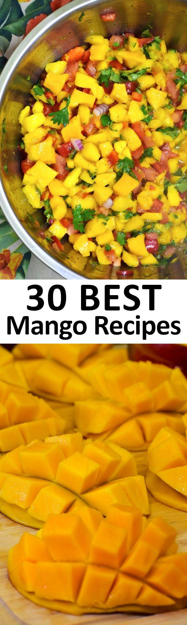 30 BEST Mango Recipes.