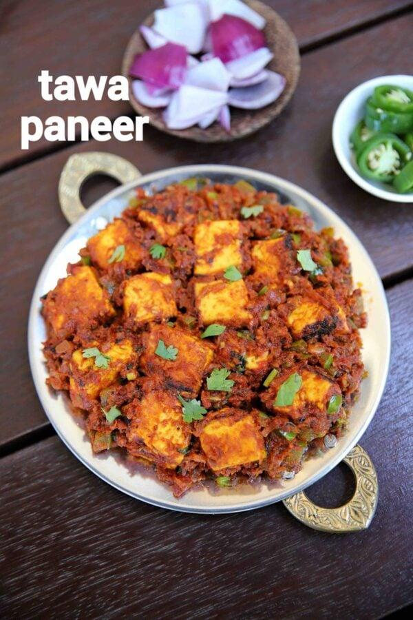 BEST Paneer Recipes - tawa paneer.