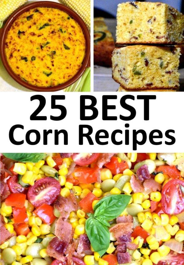 The 25 BEST Corn Recipe