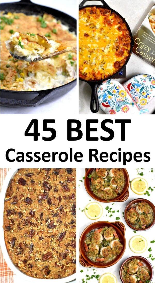 45 BEST Casserole Recipes