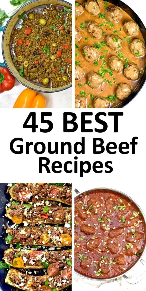 45 BEST Ground Beef Recipes