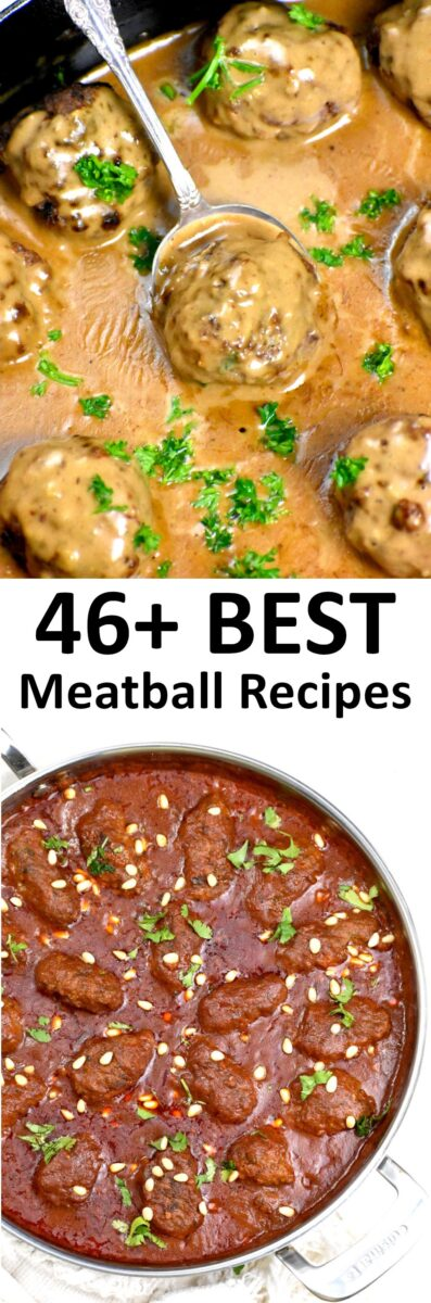 The 45+ BEST Meatball Recipes