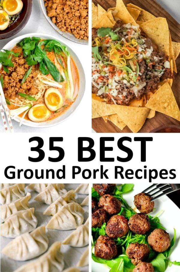 The 35 BEST Ground Pork Recipes.