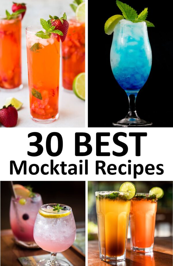 The 30 BEST Mocktail Recipes.