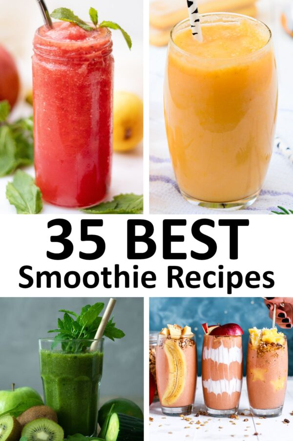 The 35 BEST Smoothie Recipes.