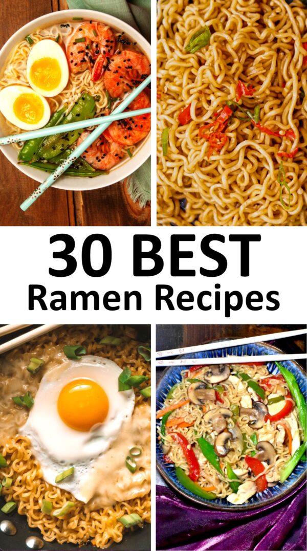 The 30 BEST Ramen Recipes.