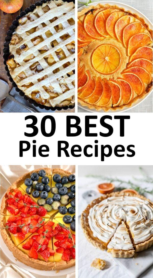 The 30 BEST Pie Recipes.