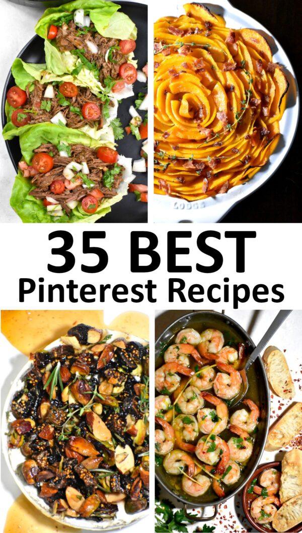 The 35 BEST Pinterest recipes.