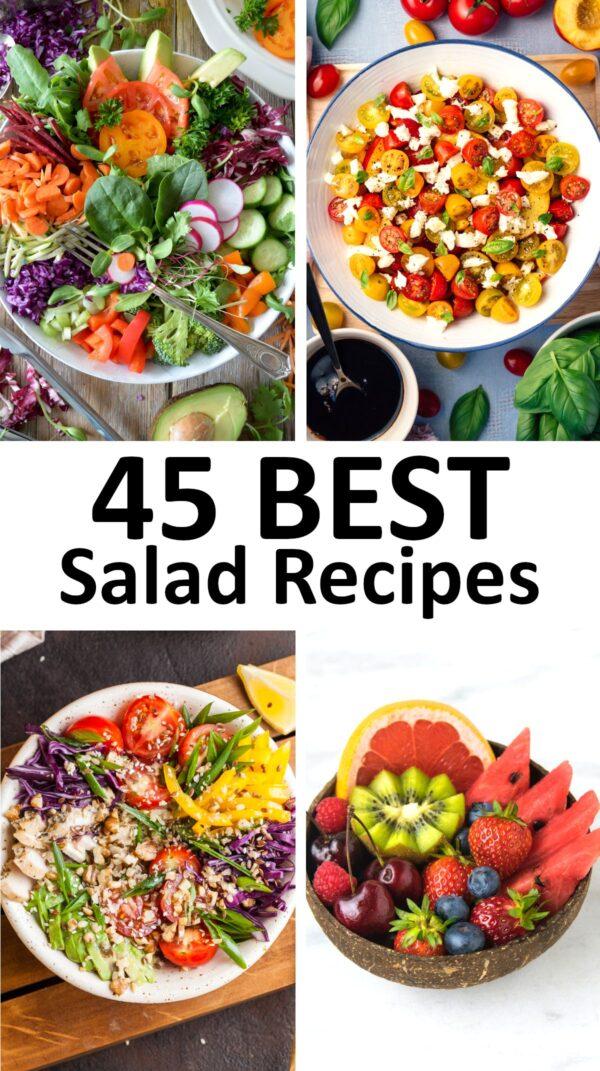 The 45 BEST Salad Recipes.