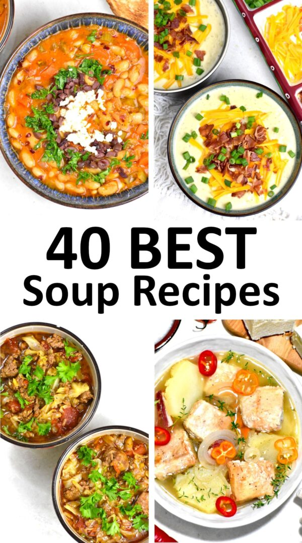The 40 BEST Soup Recipes.